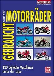Gebrauchtmotorräder, 120 beliebte Maschinen unter der Lupe