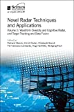 img - for Novel Radar Techniques and Applications: Waveform diversity and cognitive radar and Target tracking and data fusion (Electromagnetics and Radar) book / textbook / text book