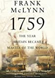 Front cover for the book 1759: The Year Britain Became Master of the World by Frank McLynn
