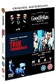 Criminal Masterclass : Goodfellas / True Romance / Heat (3 Disc Box Set) [DVD] [2006]