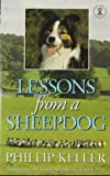 Lessons from a Sheepdog, Phillip Keller, 0340347066