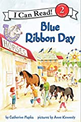Pony Scouts: Blue Ribbon Day (I Can Read Level 2) Paperback