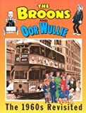 "The ""Broons"" and ""Oor Wullie"": v.9: The Sixties Revisited: Vol 9 (Annuals)"