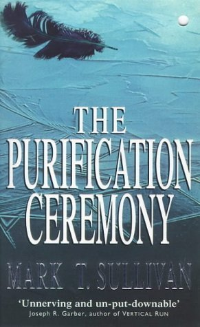 The Purification Ceremony by Mark T. Sullivan (1998-01-29) pdf epub download ebook
