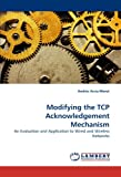 Modifying the Tcp Acknowledgement Mechanism, Andrés Arcia-Moret, 3843387621