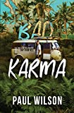 BAD KARMA: The True Story of a Mexico Trip from