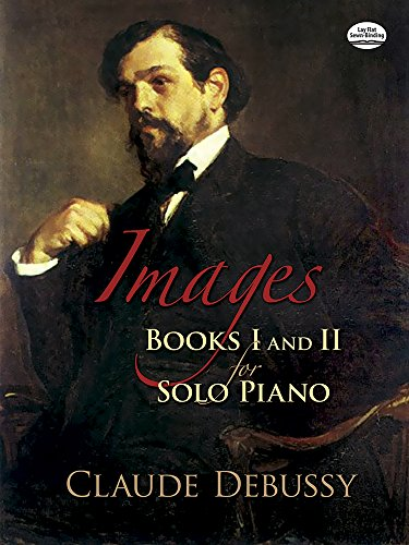 Images: Books I and II for Solo Piano (Dover Music for Piano) (Bks. 1 and 2)