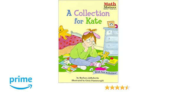 A Collection for Kate (Math Matters AE Series) (Math Matters (Kane ...