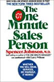 The One Minute Sales Person, Spencer Johnson, 0380716038