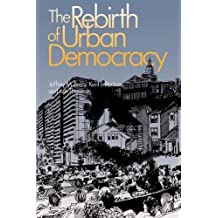 The Rebirth of Urban Democracy (Reading, and Writing)