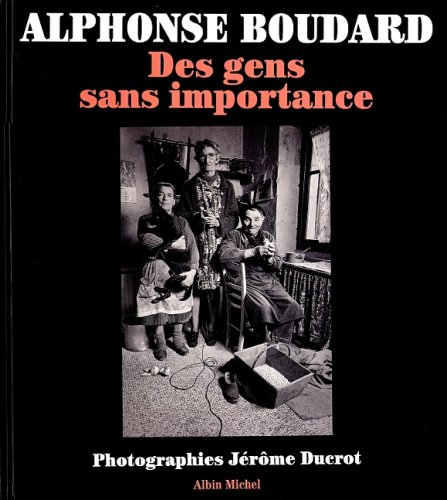 Des Gens Sans Importance (Photos) (English and French Edition) by Albin Michel