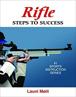 Rifle: Steps to Success (Steps to Success Activity Series) by [Meili, Launi]