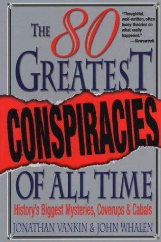 Download The 80 Greatest Conspiracies Of All Time ebook