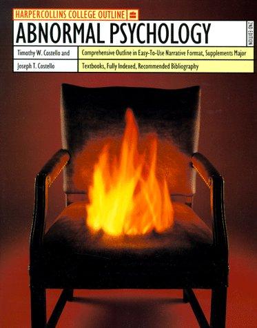 HarperCollins College Outline Abnormal Psychology (Harpercollins College Outline Series)