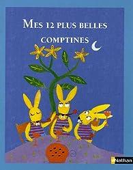 Mes 12 plus belles comptines par Sylvie Albert
