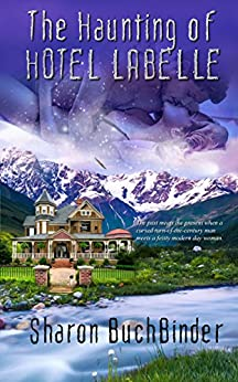The Haunting of Hotel LaBelle by [Buchbinder, Sharon]