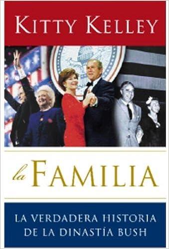 Descarga gratuita de formato ebook en pdf. La Familia / The Family: La Verdadera Historia de La Dinastia Bush PDF PDB