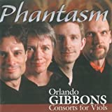 Orlando Gibbons: Consorts for Viols