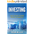 Investing: Learn Simple Investing Tactics for Beginners (Passive Income, Stocks, Investing For Beginners, Investing Made Simple)