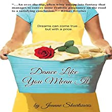 Dance Like You Mean It Audiobook by Jeanne Skartsiaris Narrated by Shelly vandeGaag, Gemma Rose