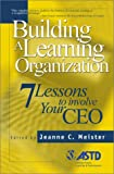 Building A Learning Organization: 7 Lessons To Involve Your CEO