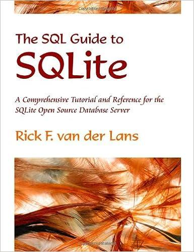 The SQL Guide to SQLite: Rick F  van der Lans: 9780557076765