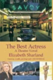 The Best Actress, Elizabeth Sharland, 0953193039