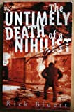 The Untimely Death of a Nihilist, Rick Bluett, 0704380161