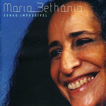 BAIXAR BETHANIA CD IMPOSSIVEL MARIA SONHO
