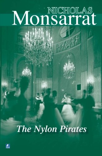 The Nylon Pirates by Nicholas Monsarrat