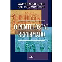 O Pentecostal Reformado