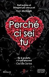Perché ci sei tu (Collide Series Vol. 2) (Italian Edition)