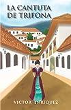 La Cantuta de Trifona, Victor EnríQuez, 1463331401