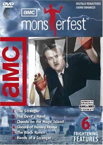 AMC Monsterfest (The Strangler / The Devil's Hand / Hands of a Stranger / Black Raven / Ghosts of Hanley House / Chandu on the Magic Island)