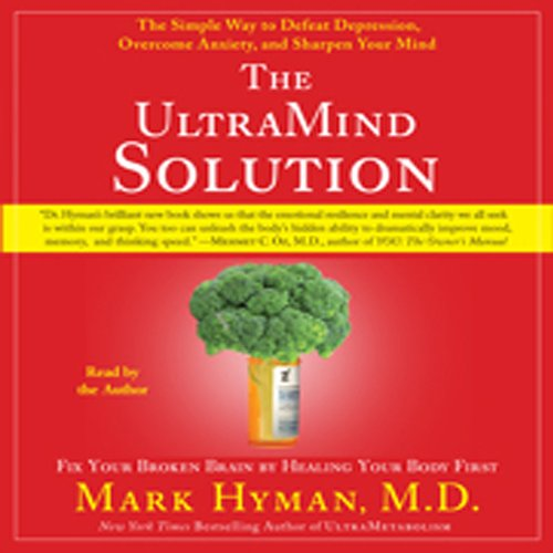 The UltraMind Solution: Fix Your Broken Brain by Healing Your Body First Audiobook [Free Download by Trial] thumbnail