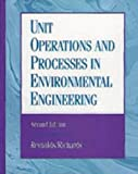 Unit Operations and Processes in Environmental Engineering 2nd Edition