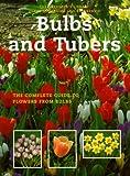 Bulbs and Tubers, Klaas T. Noordhuis and Sam Benvie, 155209202X