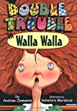 Double Trouble in Walla Walla, Andrew Clements, 0761302751