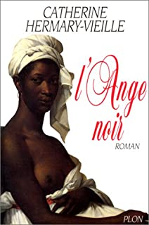 L'ange noir, Hermary-Vieille, Catherine