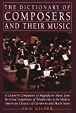 Dictionary of Composers and Their Music, Eric Gilder, 0517092956