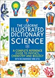 The Usborne Illustrated Dictionary of Science, Corinne Stockley and Chris Oxlade, 0794500641