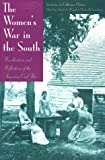 The Women's War in the South, Martin Harry Greenberg, Charles V Waugh, Katherine Clinton, 1581820216