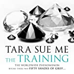 The Training: The Submissive Trilogy, Book 3 | Tara Sue Me