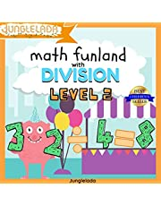 Math Funland with Division: Level 2: Have Fun Learning Division Tables 4-7! An Interactive Audio Learning Book for Kids! Great for 3rd, 4th, & 5th Grade! Bonus Educational Gift Inside!