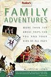 Family Adventures, Christine Loomis, 0679004262