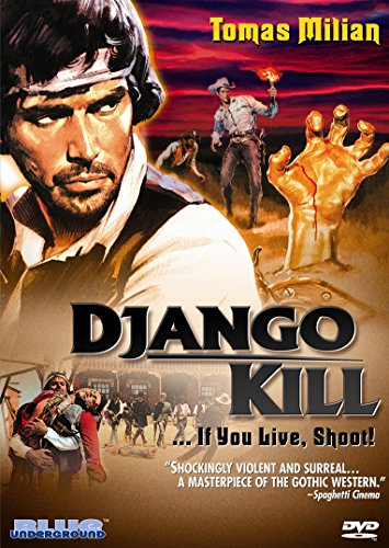Django Kill - If You Live, Shoot!
