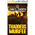 Thaddeus Murfee (Thaddeus Murfee Legal Thrillers Book 1)