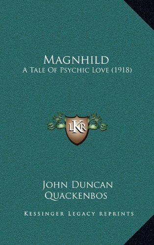 Magnhild: A Tale Of Psychic Love (1918) pdf