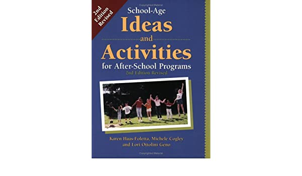 School-Age Ideas and Activities for After School Programs: Karen ...