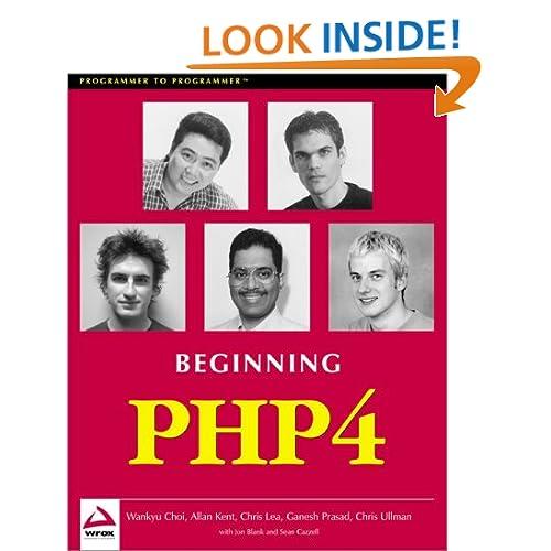Beginning Php 4 (Programmer to Programmer) Allan Kent, Ganesh Prasad, Chris Ullman and Jon Blank